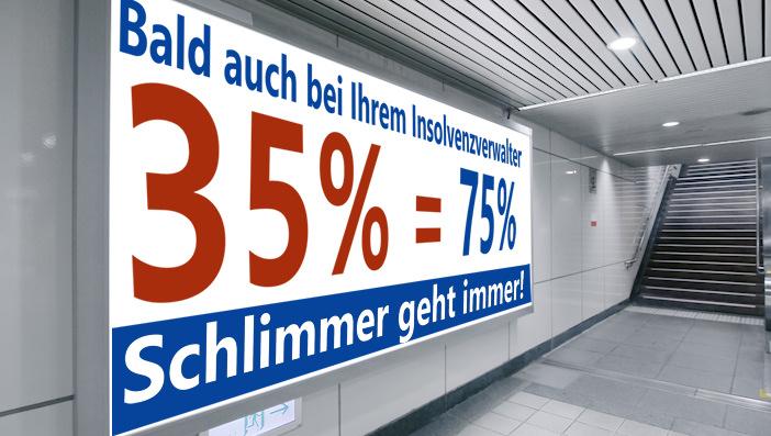 35% die doch eher 75% sind: Vorzeitige Restschuldbefreiung nach 3 Jahren...