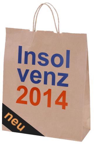 Neue Regelungen für Insolvenzen 2014